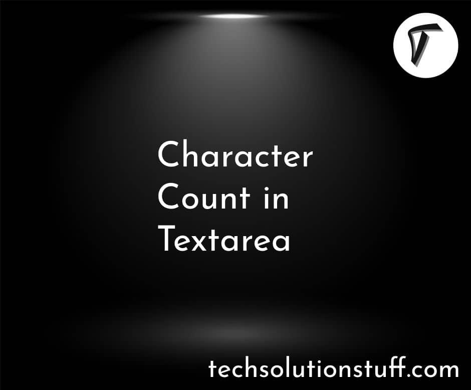 Character Count In Textarea